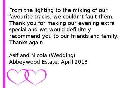 Abbeywood Wedding Review 2018 - Had Jon and team for our wedding back in April at Abbeywood and they were superb. From the lighting to the mixing of our favourite tracks we couldn't fault them. Thank you for making our evening extra special and would definitely recommend you to our friends and family. Abbeywood Estate Wedding DJ