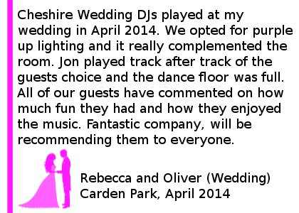 Carden Park Wedding Review 2014 - Cheshire Wedding DJs recently played at my wedding on the 19th of April 2014. We opted for purple up lighting and it really complemented the room. Jon played track after track of the guests choice and the dance floor was full. All of our guests have commented on how much fun they had and how they enjoyed the music. Fantastic company, will be recommending them to everyone. Rebecca and Oliver (Wedding) Carden Park, April 2014