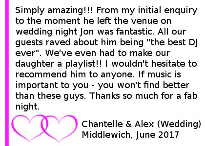 Middlewich Wedding DJ - Simply amazing From my initial enquiry to the moment he left the venue on wedding night Jon was fantastic. All our guests raved about him being